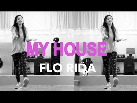 MY HOUSE - Flo Rida Dance Cover @MattSteffanina Choreography