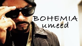 Download BOHEMIA - Umeed (Official Music Video) Mp3