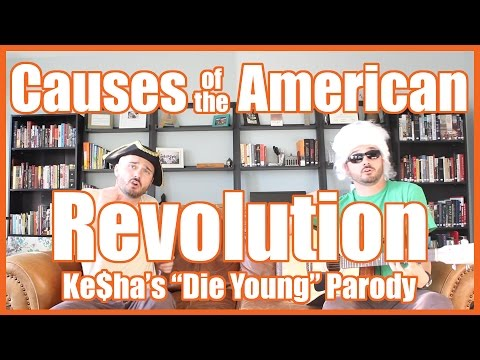 Causes of the American Revolution (Kesha