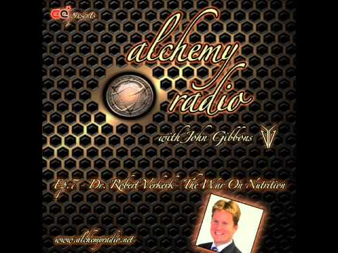 Alchemy Radio 007 - Dr Robert Verkerk - The War On Nutrition