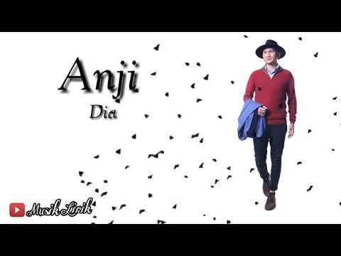 Anji - Dia (lirik)