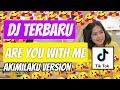 Dj Are You With Me Tiktok Akimilaku    Mp3 - Mp4 Download