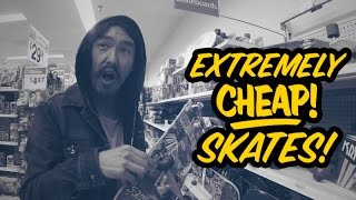 Extremely Cheap Skates