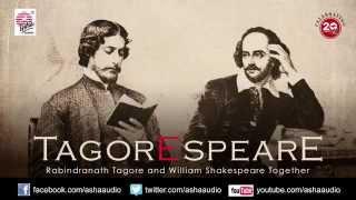 Tagorespeare Jukebox | Jayati Chakroborty I Srikanta Acharya