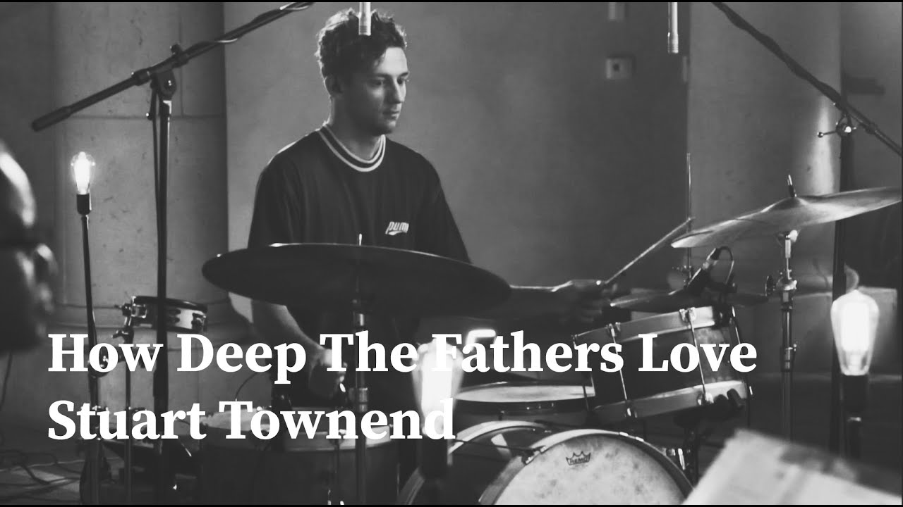 How Deep The Fathers Love - Drum Cover/Drum Cam
