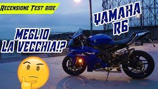 Recensione - Test Drive | Yamaha R6🤩 - Meglio la NUOVA o la VECCHIA?🤨