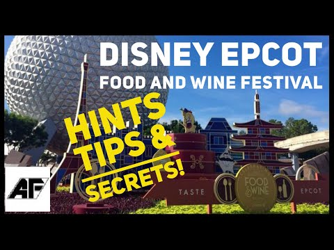 Disney's Epcot Food and Wine Festival Hints Tips and Secrets 2017 Tour
