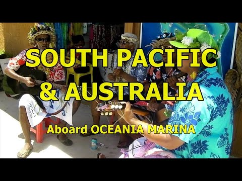 Oceania Marina, South Pacific & Australia Cruise, February 2014