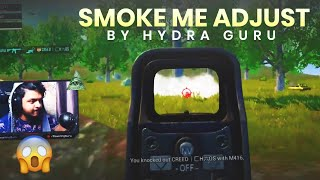 Smoke Me Adjust By Hydra Guru | Gaming Guru