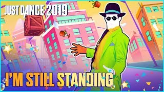 Just Dance 2019: I'm Still Standing by Top Culture | Official Track Gameplay [US]