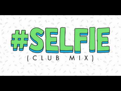 #Selfie Club Mix The Chainsmokers