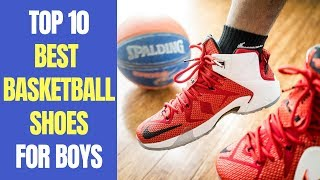 Top 10 Best Basketball Shoes for Boys, Kids 2019 | Best Outdoor Basketball Shoes
