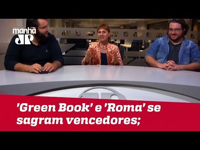'Green Book' e 'Roma' se sagram vencedores; JP analisa destaques do Oscar 2019