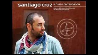 No te necesito (nunca fue necesidad)-  Santiago Cruz