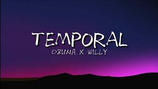 Temporal - Ozuna X Willy | LETRA
