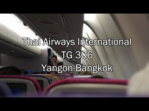 Thai Airways Airbus A330-300 Flight Report: TG 306 Yangon to Bangkok