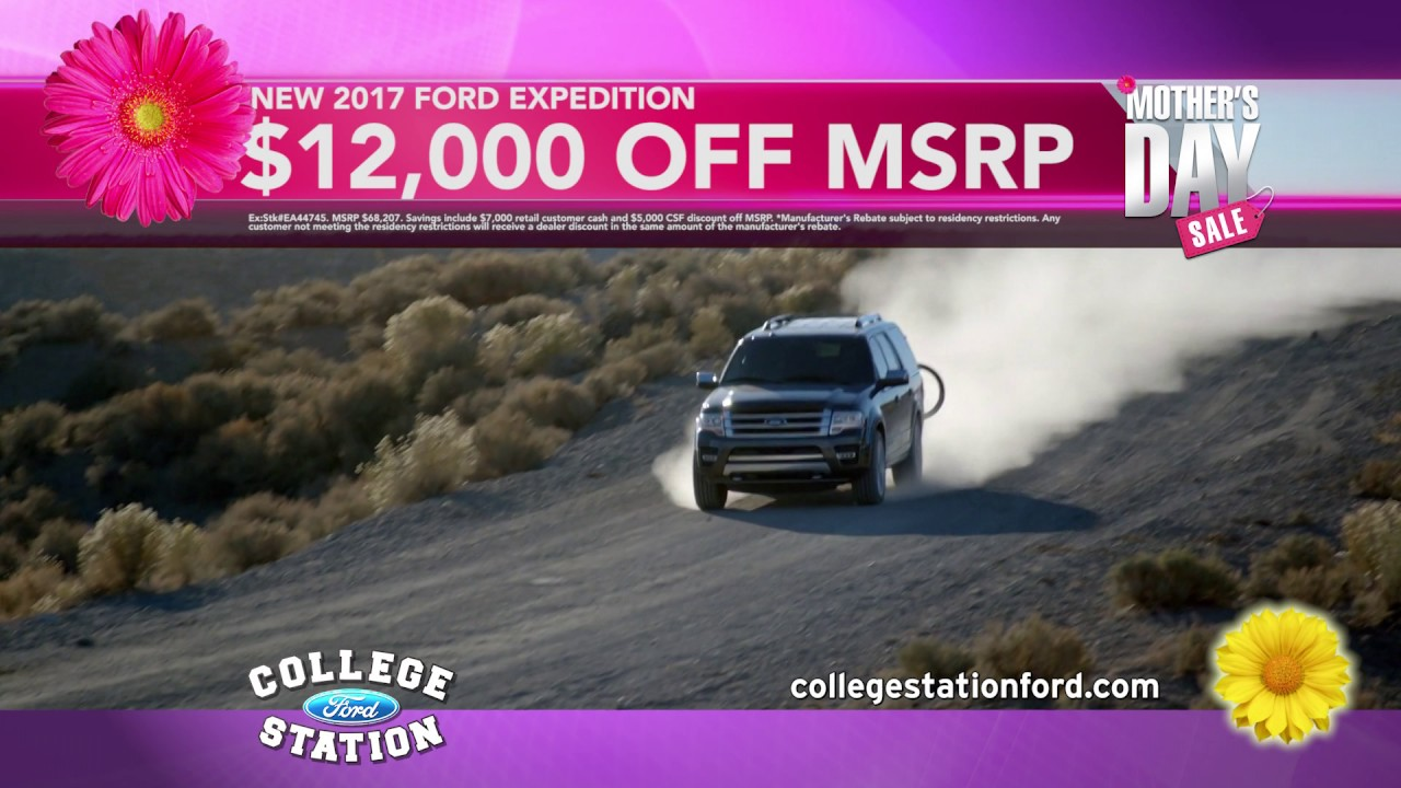 College Station Ford >> College Station Ford Mother S Day Sale May 2017