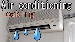 Air conditioning (aircon) How to Fix a Water Leaking