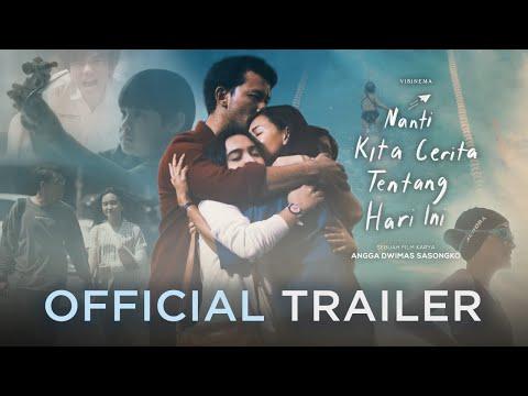 Nanti Kita Cerita Tentang Hari Ini (NKCTHI) - Official Trailer | 2 Januari 2020 di Bioskop
