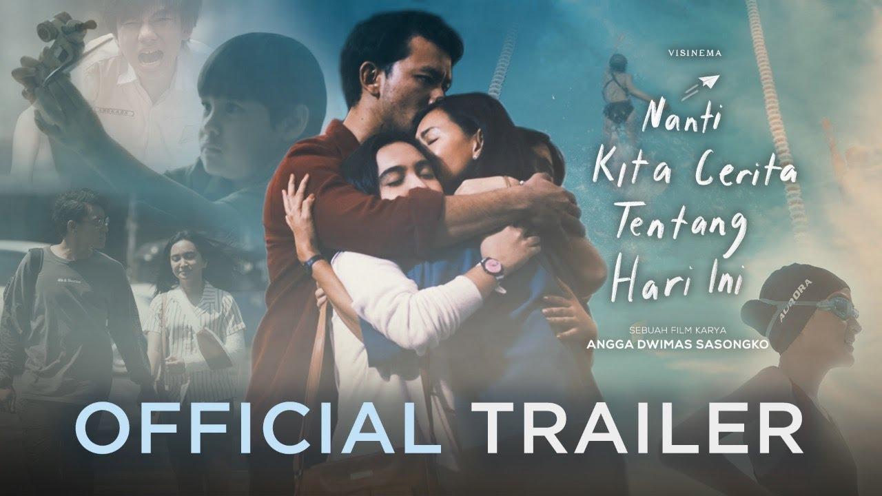 Nanti Kita Cerita Tentang Hari Ini (NKCTHI) - Official Trailer | 2 ...