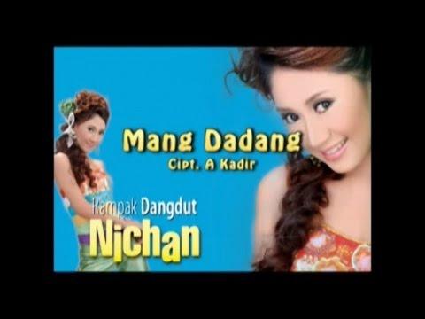 Nichan - Mang Dadang