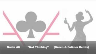 Play Not Thinking (Green & Falkner Radio Edit)