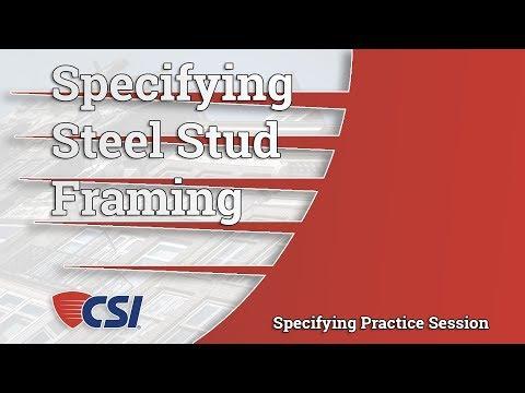 Specifying Steel Stud Framing