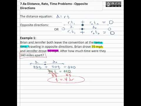 7.8a Distance, Rate, Time Problems - Opposite Directions