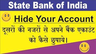 How to Hide Your bank account online in state bank of India