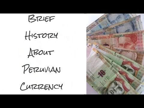 Brief history about Peruvian money (video 14)