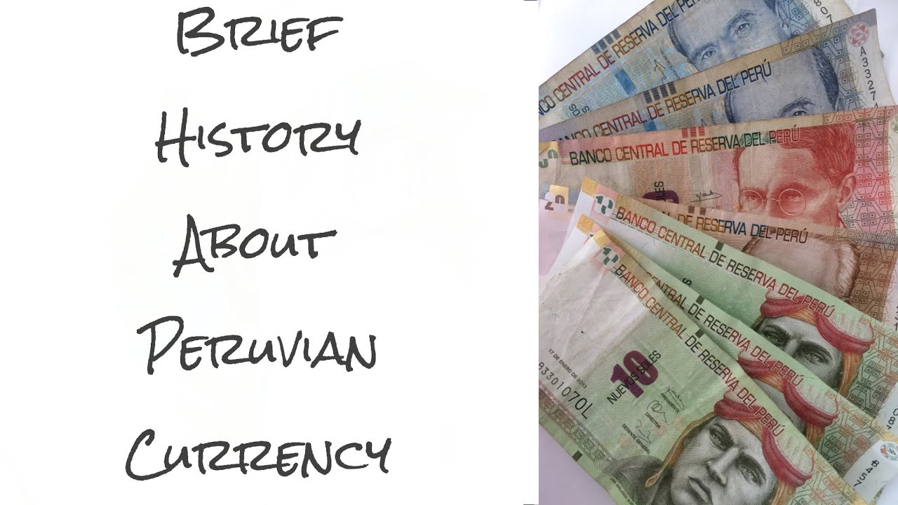 Brief history about peruvian money video 14 youtube brief history about peruvian money video 14 altavistaventures Images