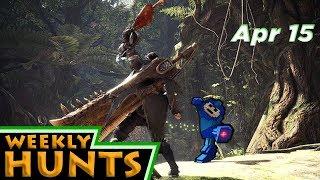 Weekly Hunts, Apr 15 - Monster Hunter: World