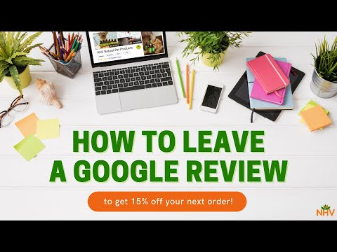 How To Leave A Google Review To Get 15% Off Your Order