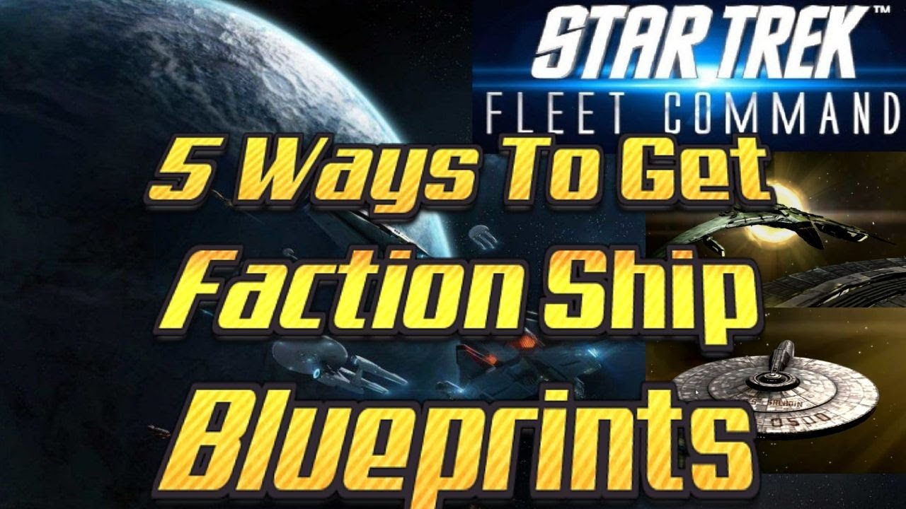 Star Trek Fleet Command 52 - 5 Ways To Get Faction Ship