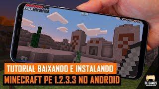 Como Baixar e Instalar Minecraft Pocket Edition 1.2.3.3 ultima versão