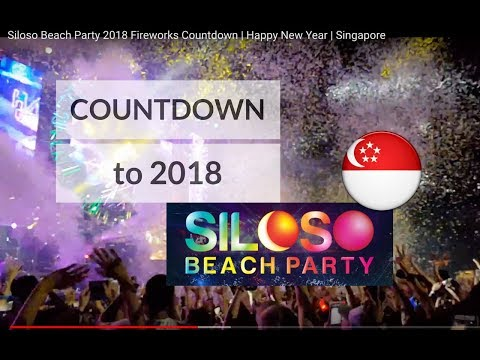 Siloso Beach Party 2018 Fireworks Countdown | Happy New Year | Singapore
