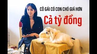 Gặp người đẹp như Ngọc Trinh, có con chó quý hiếm, giá hơn 40 ngàn đô II ĐỘC LẠ BÌNH DƯƠNG
