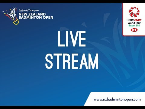 BARFOOT & THOMPSON New Zealand Badminton Open 2018 Court One - Day Four
