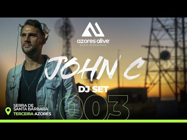 JOHN C @ Serra de Santa Bárbara, Terceira - Azores / AZORES ALIVE 003 DJ SET