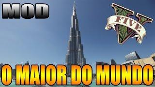 (MOD BIZARRO) O MAIOR ARRANHA-CÉU DO MUNDO NO GTA V PC - BURJ KHALIFA - DUBAI