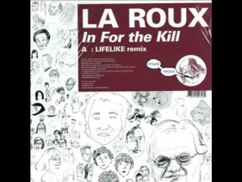 La Roux - In for the kill - Lifelike Remix