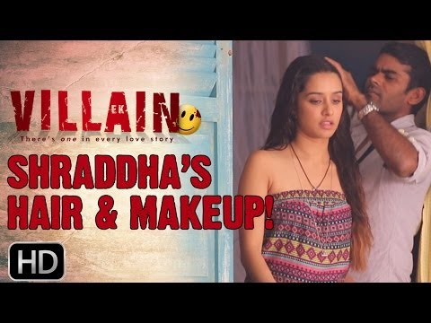 Ek Villain | Shraddha's Hair & Makeup