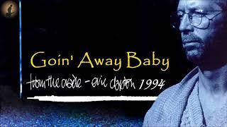 Eric Clapton - Goin' Away Baby (Kostas A~171)