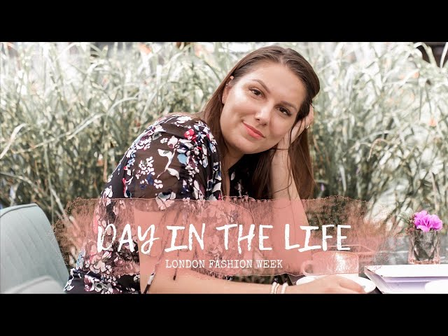 DAY IN THE LIFE DURING LFW | adaatude