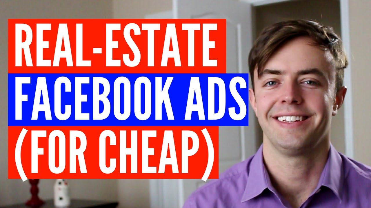 Realestate Agent Facebook Ads (for Little $$$) Youtube
