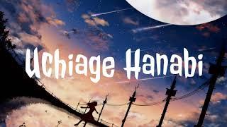 Uchiage Hanabi (Cover by. Kobasolo ft. Harutya & Ryo) | Lyrics Video