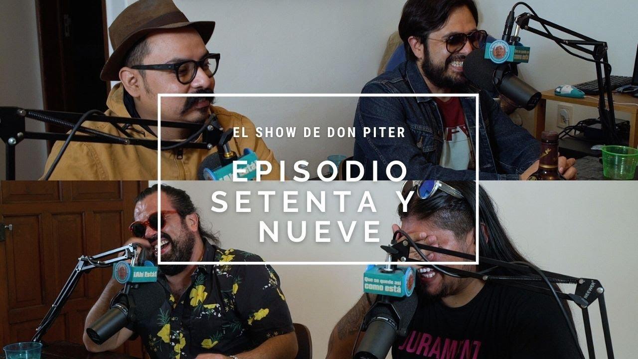 El Show de Don Piter - Episodio 79 // AGUANTE EL HAMPA