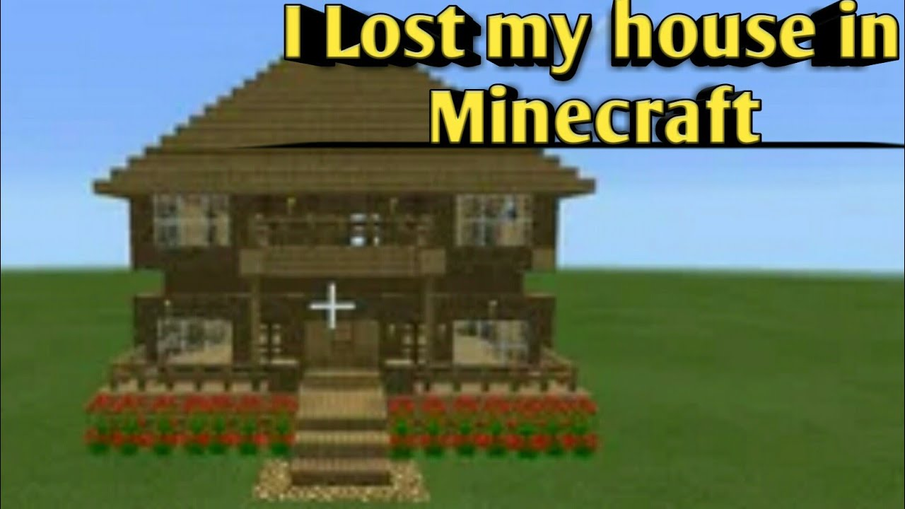 I Lost my house in( Minecraft) ep.11 - YouTube