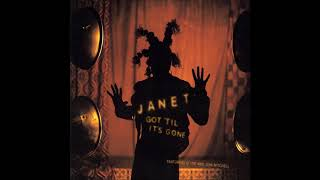 Janet Jackson : Got 'Til It's Gone (Feat. Q-Tip and Joni Mitchell)