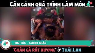 """Cận cảnh quả trình làm món """"Chân gà rút xương"""" ở Thái Lan   Tin tức, Cảnh giác  """